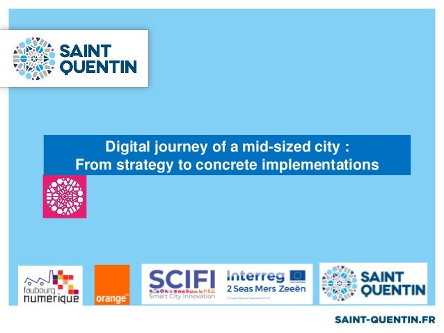 Digital journey of a mid-sized city : From strategy to concrete implementations