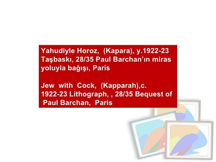Yahudiyle Horoz,  (Kapara), y.1922-23 Taşbaskı, 28/35 Paul Barchan'ın miras yoluyla bağışı, Paris  Jew  with  Cock,  (Kapp...