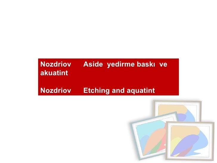 Nozdriov  Aside  yedirme baskı  ve  akuatint  Nozdriov  Etching and aquatint