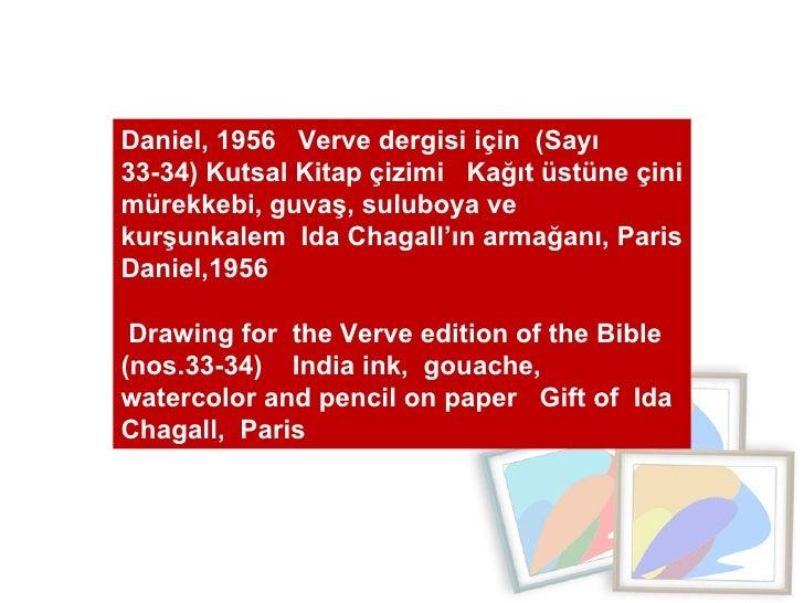 Daniel, 1956  Verve dergisi için  (Sayı 33-34) Kutsal Kitap çizimi  Kağıt üstüne çini mürekkebi, guvaş, suluboya ve kurşun...