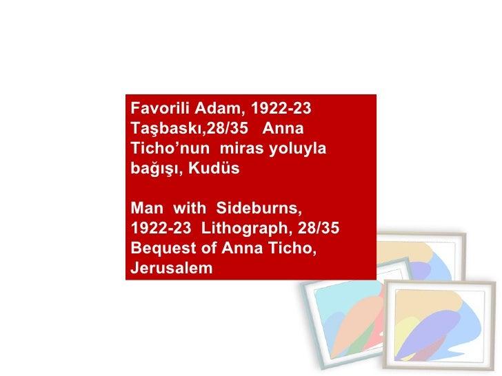 Favorili Adam, 1922-23  Taşbaskı,28/35  Anna Ticho'nun  miras yoluyla bağışı, Kudüs  Man  with  Sideburns,  1922-23  Litho...