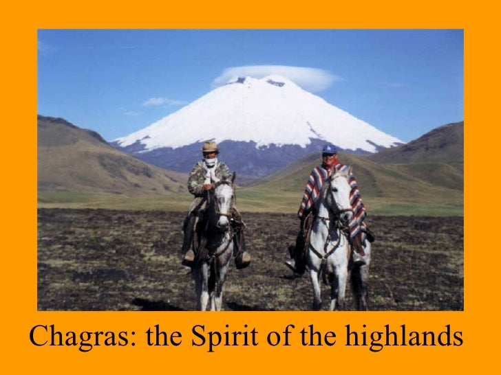 Chagras: the Spirit of the highlands