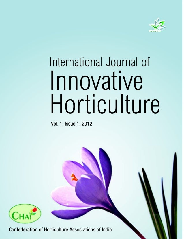 INTERNATIONAL JOURNAL OF INNOVATIVE HORTICULTUREVolume 1, Number 1, 2012Research Articles                                 ...