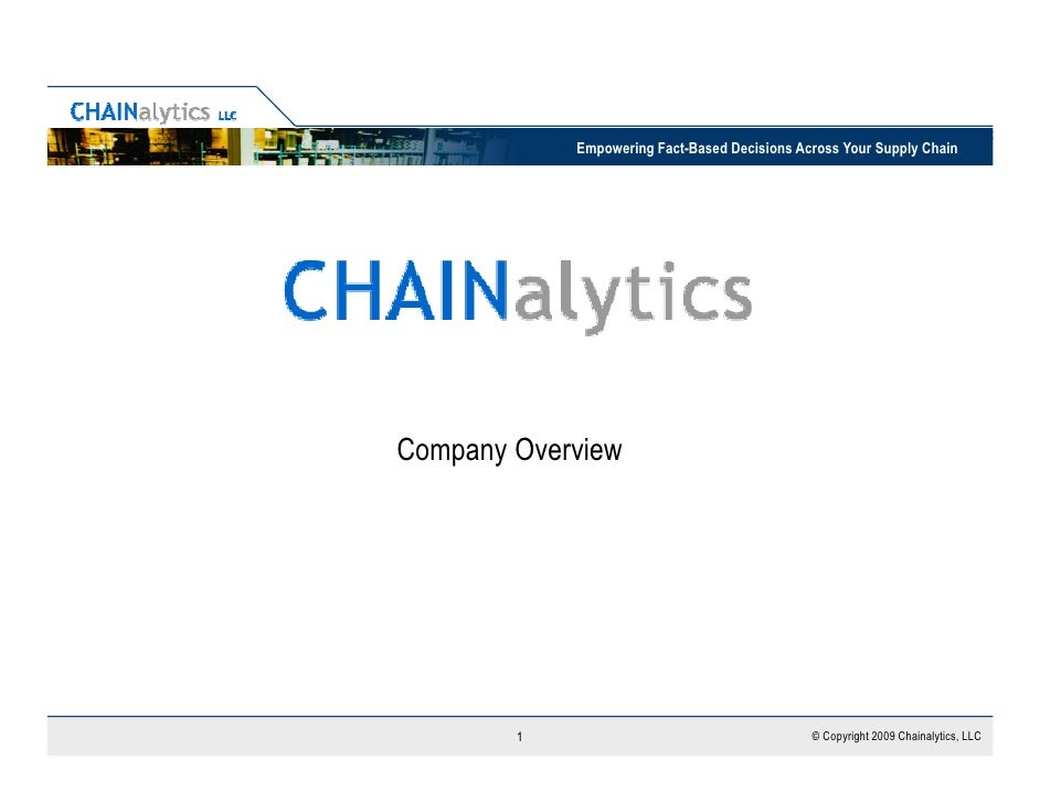 Empowering Fact-Based Decisions Across Your Supply Chain     Company Overview             1                               ...