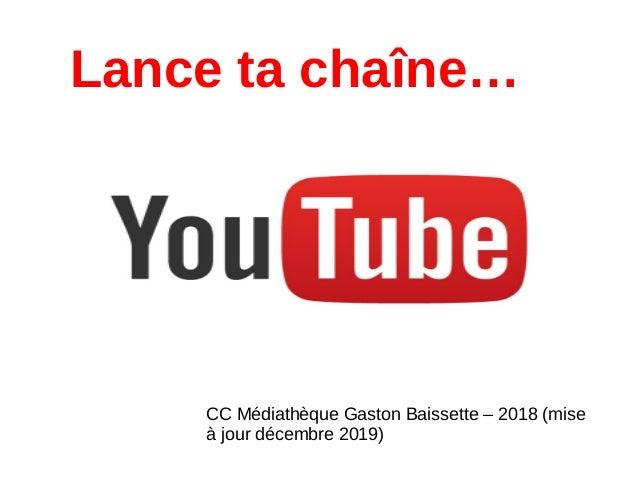 Creer Sa Chaine Youtube
