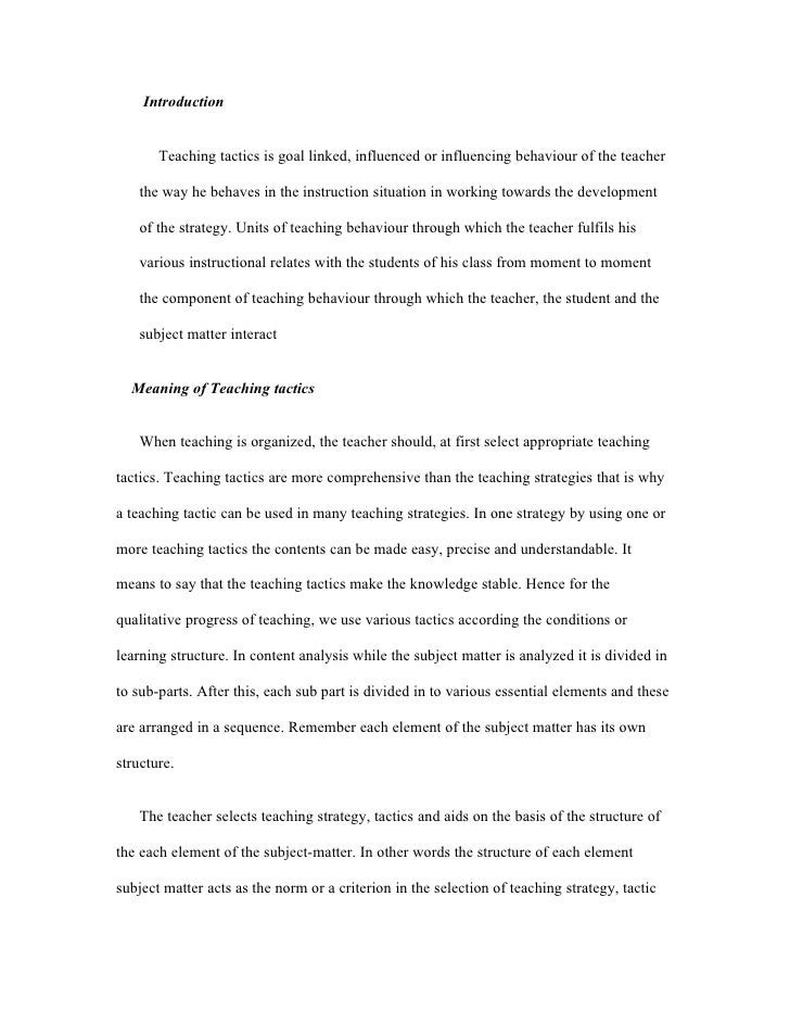Introduction       Teaching tactics is goal linked, influenced or influencing behaviour of the teacher    the way he behav...
