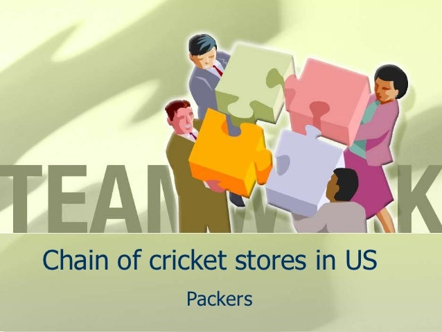 Chain of cricket stores in US            Packers