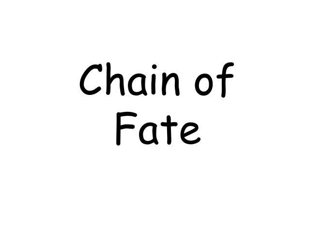 Chain of Fate