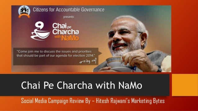 """ "" Chai Pe Charcha with NaMo Social Media Campaign Review By – Hitesh Rajwani's Marketing Bytes"