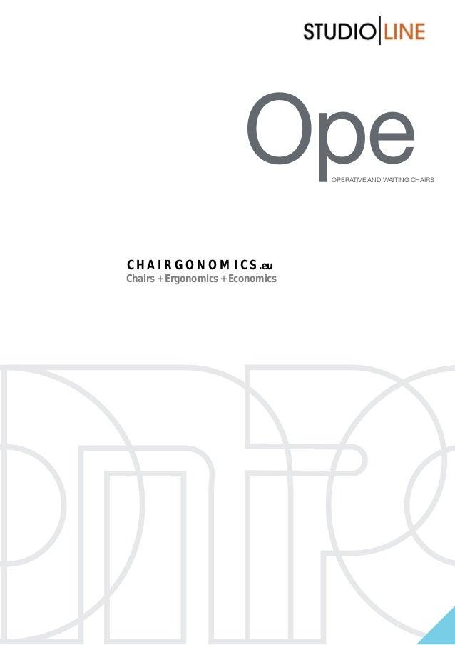 Ope os  Operative and waiting chairs  C H A I R G O N O M I C S .eu Chairs + Ergonomics + Economics