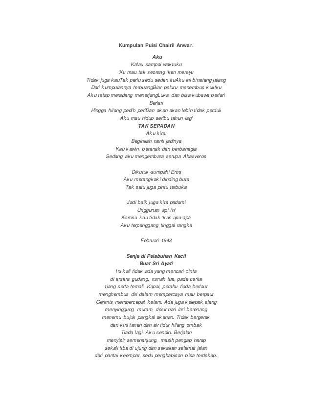 Kumpulan Puisi Chairil Anwar Aku Kalau Sampai Waktuku Ku Mau Tak Seorang Kan