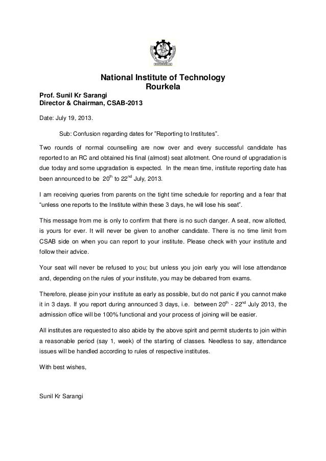 National Institute of Technology Rourkela Prof. Sunil Kr Sarangi Director & Chairman, CSAB-2013 Date: July 19, 2013. Sub: ...
