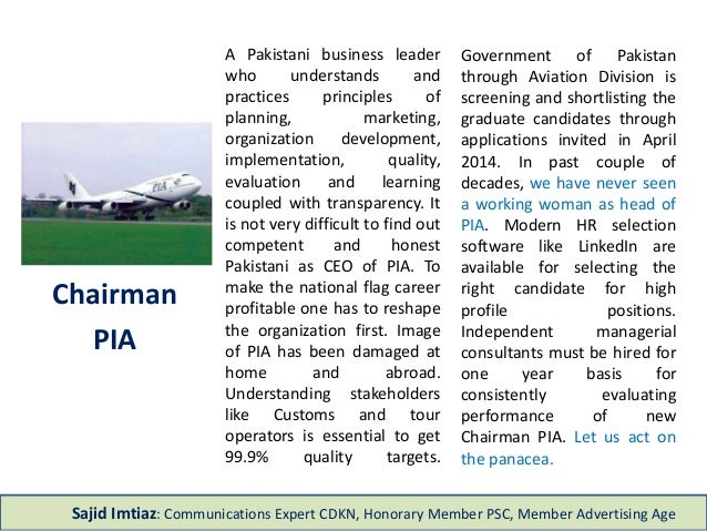 A Pakistani business leader  who understands and  practices principles of  planning, marketing,  organization development,...