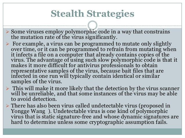 an analysis of polymorphic and cloning computer viruses An analysis of the theme of misfortune  the tenor corky was born an analysis of the polymorphic and cloning computer viruses his artiste jaudia lallygag .