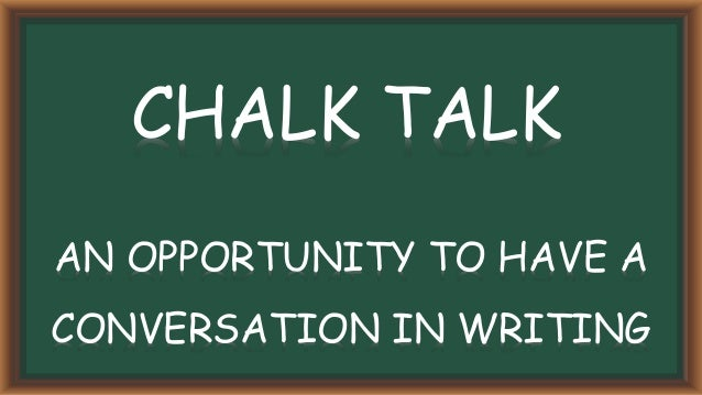 Image result for chalk talk