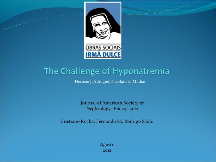 Horacio J. Adrogué, Nicolaos E. Madias         Journal of American Society of            Nephrology- Vol 23 - 2012Cristian...