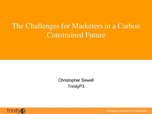 marketing management consultantsmarketing management consultants The Challenges for Marketers in a Carbon Constrained Futu...