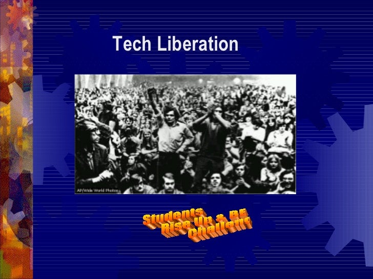 Students Rise Up & BE  Challenged!! Tech Liberation