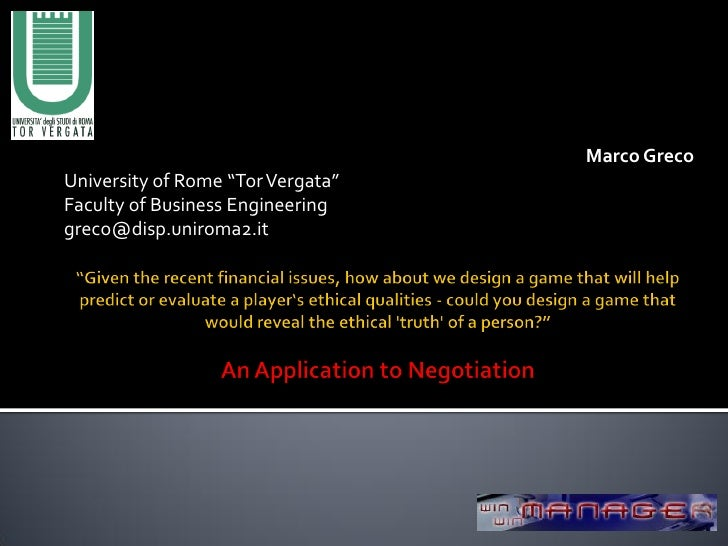 "Marco Greco University of Rome ""Tor Vergata"" Faculty of Business Engineering greco@disp.uniroma2.it"