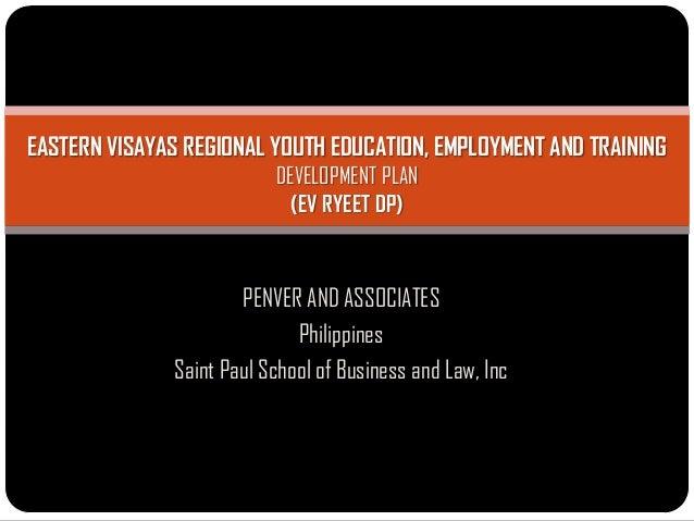 EASTERN VISAYAS REGIONAL YOUTH EDUCATION, EMPLOYMENT AND TRAINING                          DEVELOPMENT PLAN               ...