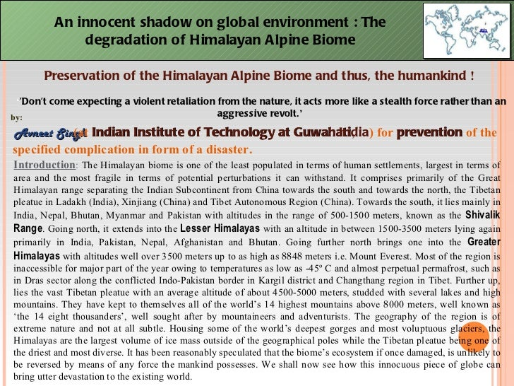 An innocent shadow on global environment : The degradation of Himalayan Alpine Biome Preservation of the Himalayan Alpine ...
