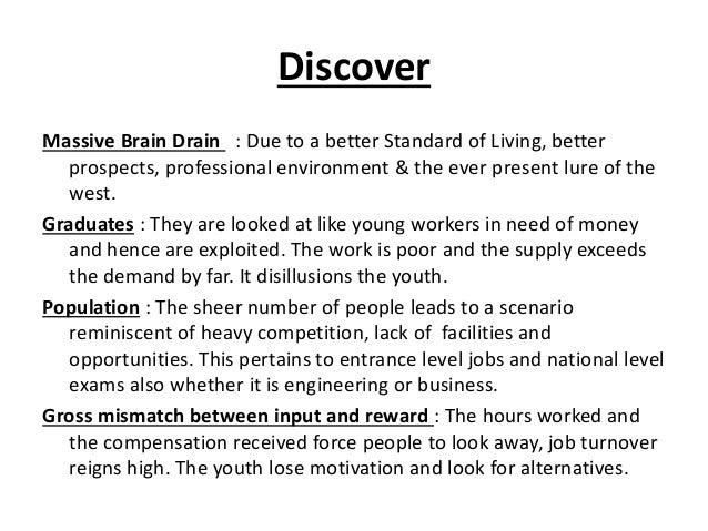 DiscoverMassive Brain Drain : Due to a better Standard of Living, better   prospects, professional environment & the ever ...
