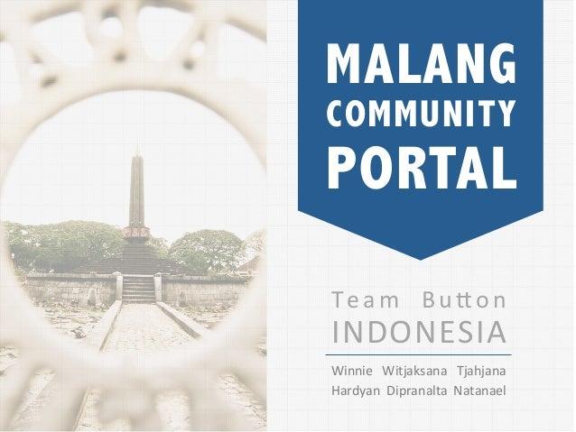 MALANGCOMMUNITYPORTALT e a m  B u ( o n INDONESIA       Winnie  Witjaksana  Tjahjana Hardyan  Dipranalta ...