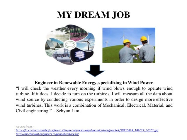 challenge future my dream is to become an engineer in renewable ene my dream job