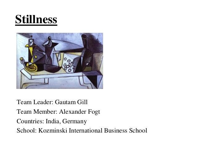 StillnessTeam Leader: Gautam GillTeam Member: Alexander FogtCountries: India, GermanySchool: Kozminski International Busin...