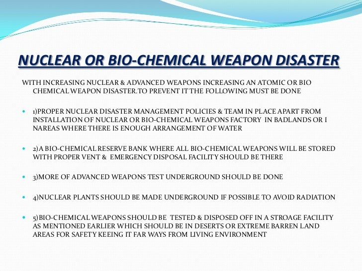 Bio chemical weapons