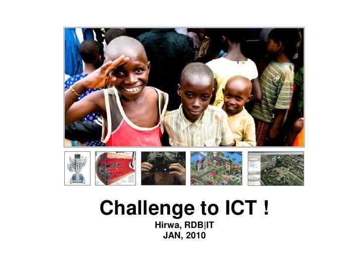 Challenge to ICT !Hirwa, RDB|ITJAN, 2010<br />