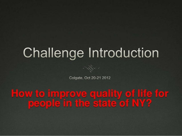 How to improve quality of life for  people in the state of NY?