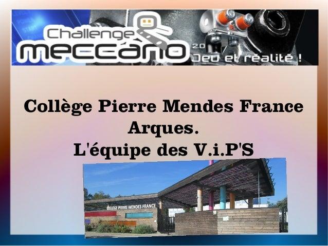 Collège Pierre Mendes France Arques. L'équipe des V.i.P'S