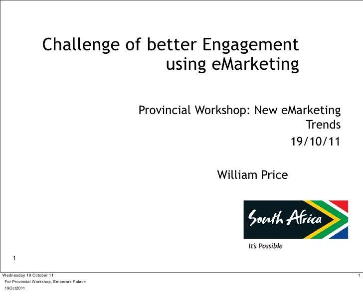 Challenge of better Engagement                                  using eMarketing                                          ...