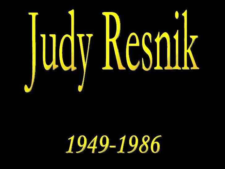 Judy Resnik 1949-1986