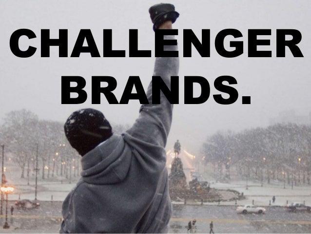 CHALLENGER BRANDS.