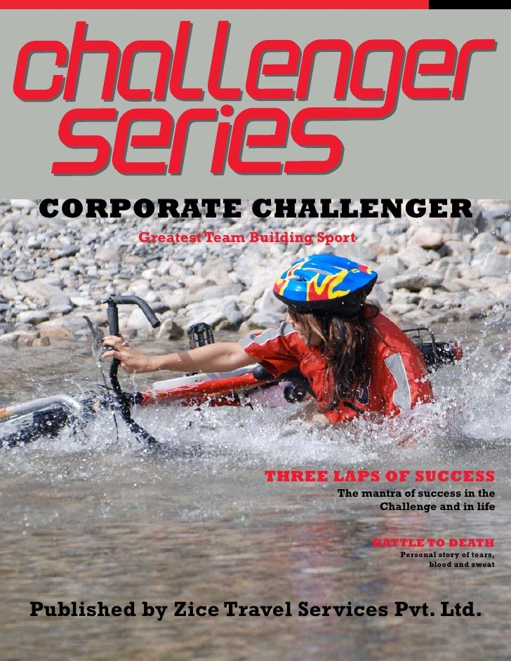 CORPORATE CHALLENGER           Greatest Team Building Sport                               THREE LAPS OF SUCCESS           ...