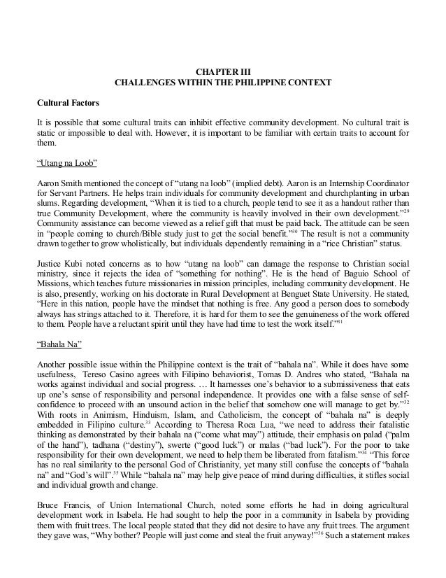 CHAPTER IIICHALLENGES WITHIN THE PHILIPPINE CONTEXTCultural FactorsIt is possible that some cultural traits can inhibit ef...