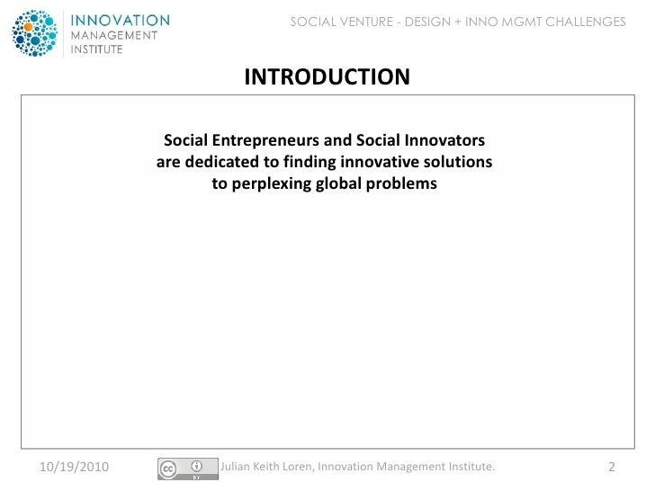 Design + Innovation Management Challenges for Social Entrepreneurs + Innovators Slide 2