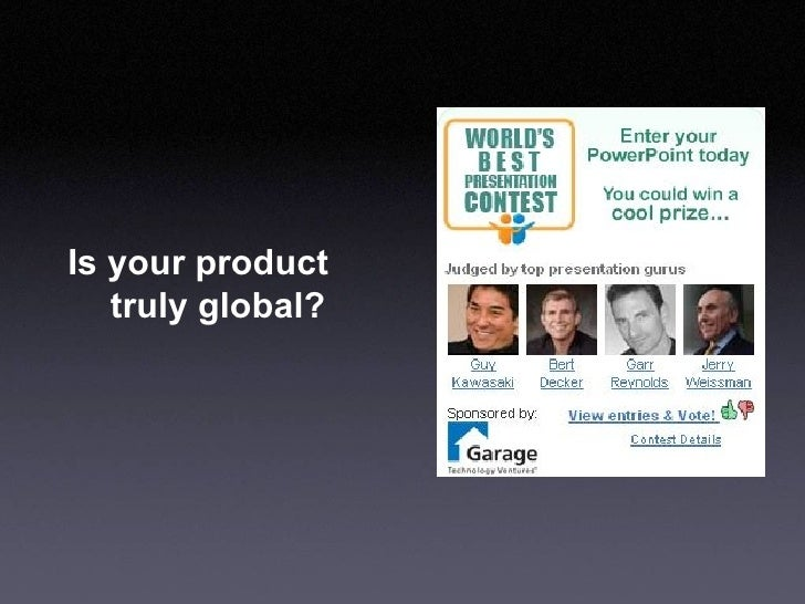 Is your product  truly global?
