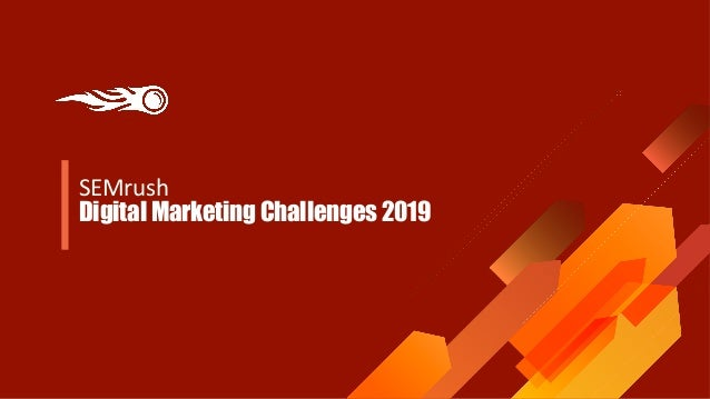 SEMrush Digital Marketing Challenges 2019