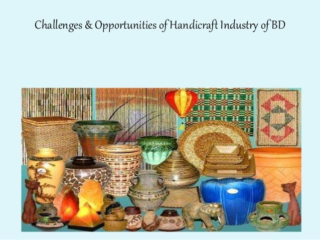 handicraft industry in the world
