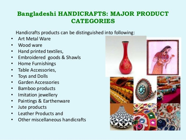 Challenges And Opportunities Of Handicrafts Industry Of Bangladesh
