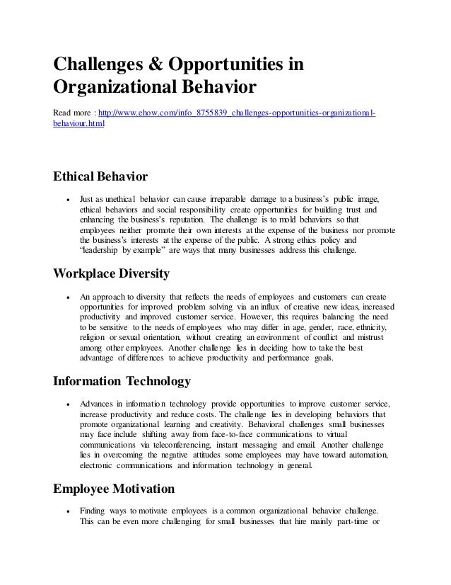 list and explain 3 such challenges and opportunities for organizational behavior