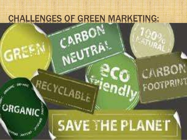 """green marketing opportunities challenges Strengths, weakness, opportunities and threats of green marketing  rahul singal and etal """"green marketing: challenges and opportunities"""", international."""