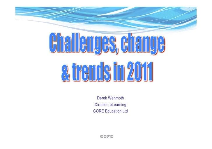 Derek Wenmoth Director, eLearningCORE Education Ltd
