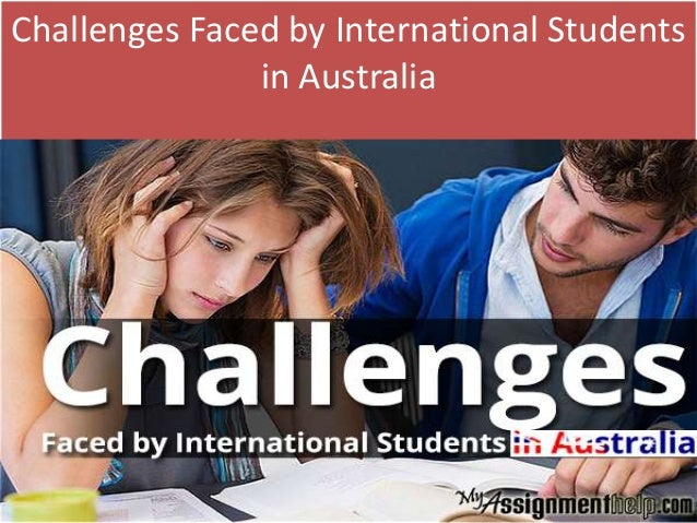 the challenges facing international students in Challenges faced by international students in the us post by admin on april 28, 2015 the number of international students choosing to study in the united states has rapidly changed the dynamic of college campuses nationwide.