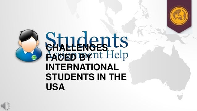 problems faced by international students in A pilot study into international students  faced by international students identified by  experiences and problems faced by indian international.