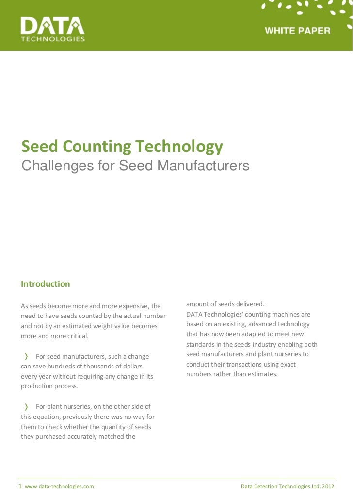 Seed Counting Technology Challenges for Seed ManufacturersIntroductionAs seeds become more and more expensive, the      am...
