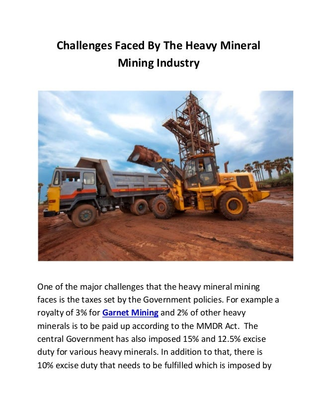 Challenges Faced By The Heavy Mineral Mining Industry